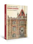 Adam Schadee, Stadsarchitect Den Haag