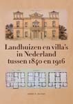 Landhuizen en villa's in Nederland tussen 1840 en 1916