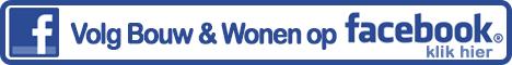 Volg Bouw & Wonen op Facebook