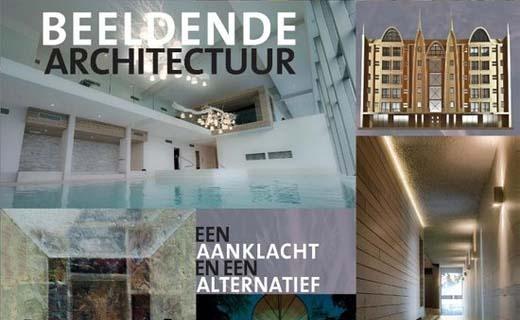 Beeldende architectuur, een aanklacht en een alternatief