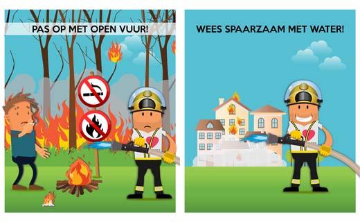 Speel niet met vuur en wees spaarzaam met water!