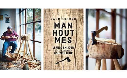 Man, hout, mes - Hét nieuwe houtboek