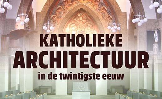 Katholieke architectuur in de twintigste eeuw