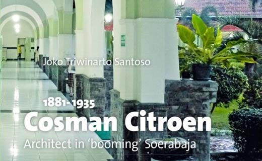 Cosman Citroen: Architect in 'booming' Soerabaja