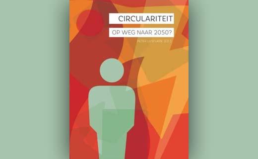 Circulariteit, op weg naar 2050?