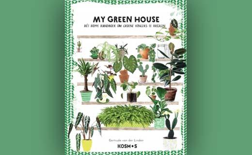 My green house - Het beste handboek voor groene vingers