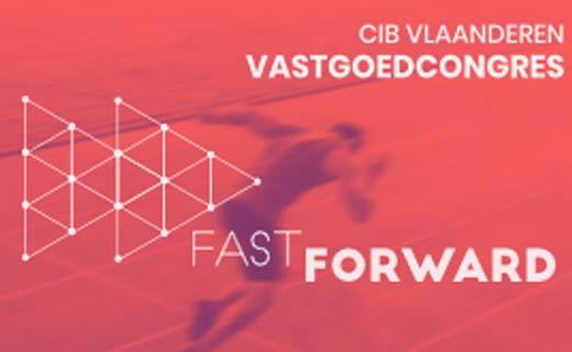 Fast Forward is thema vastgoedcongres van 30 november