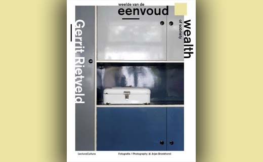 Gerrit Rietveld - Weelde van de Eenvoud