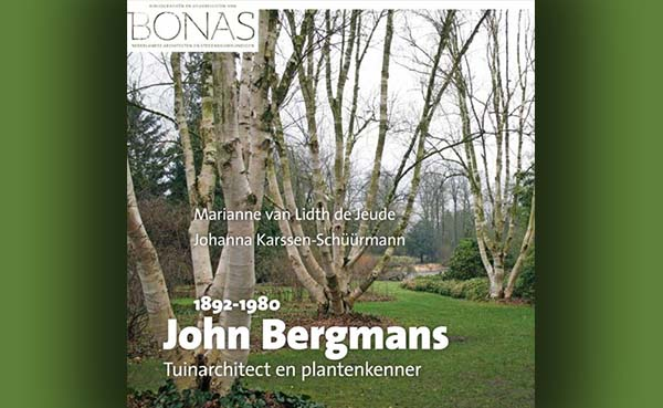 John Bergmans (1892-1980). Tuinarchitect en plantenkenner