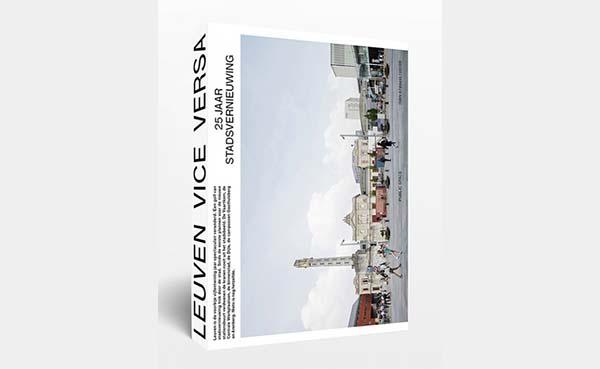 Leuven Vice Versa, 25 jaar stadsvernieuwing