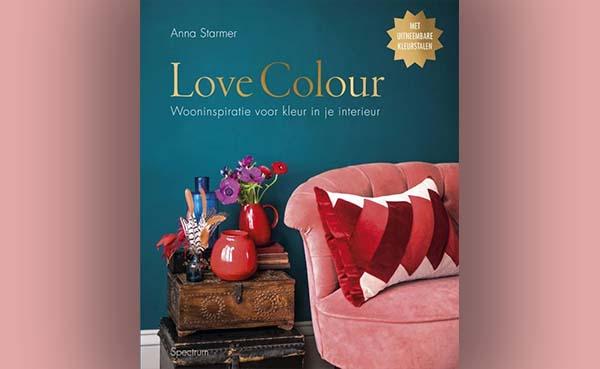 Love Colour, Wooninspiratie voor kleur in je interieur