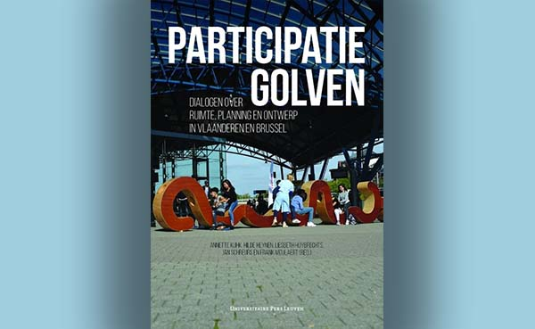 Participatiegolven - dialogen over ruimte, planning en ontwerp in Vlaanderen en Brussel