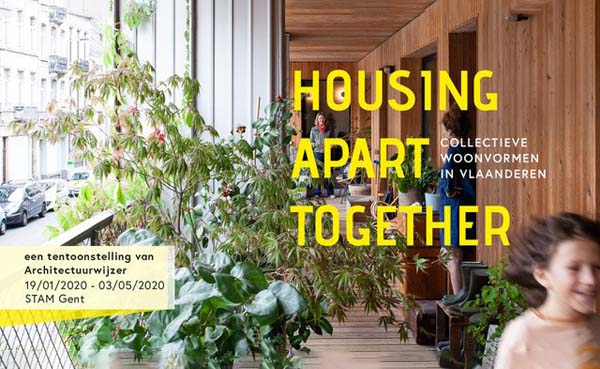 Expo 'Housing Apart Together' over collectieve woonvormen in Vlaanderen
