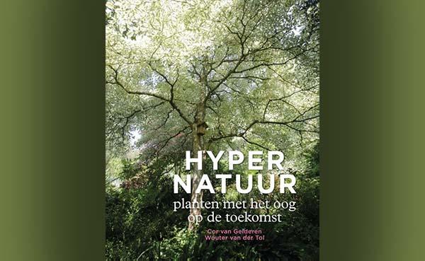Hypernatuur: Planten met het oog op de toekomst