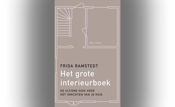 Het grote interieurboek, de ultieme gids voor het inrichten van je huis