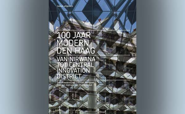 100 jaar Modern Den Haag, Van Nirwana tot Central Innovation District