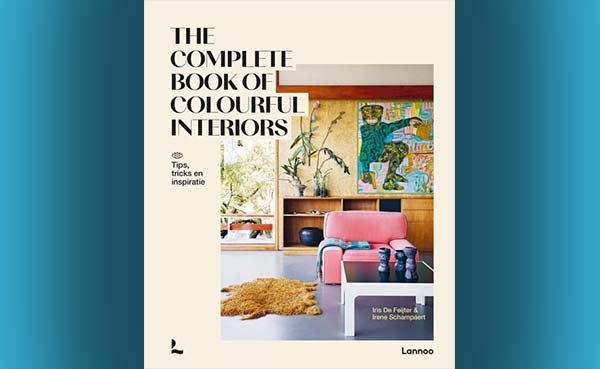 The complete book of colourful Interiors, tips, tricks en inspiratie