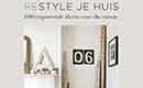 Restyle je huis, 1000 inspirerende ideeën voor elke ruimte