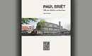 Paul Briët, 100 jaar tijdloze architectuur